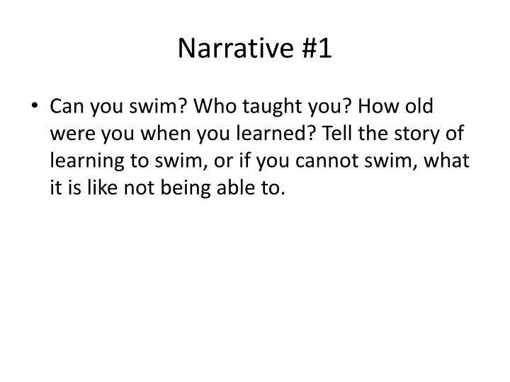 Narrative #1