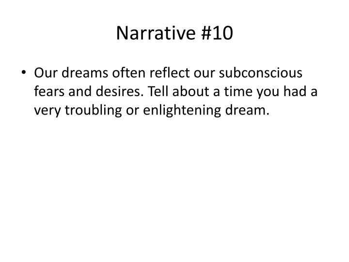 Narrative #10