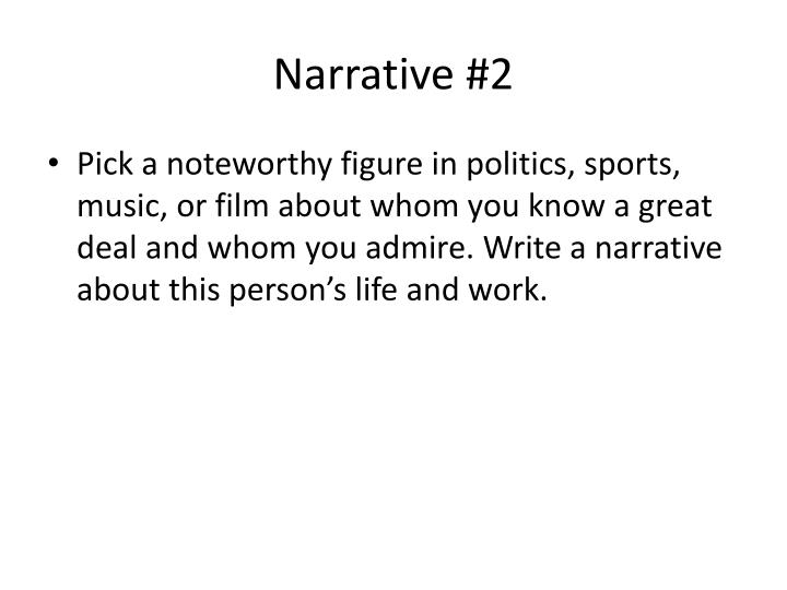 Narrative #2