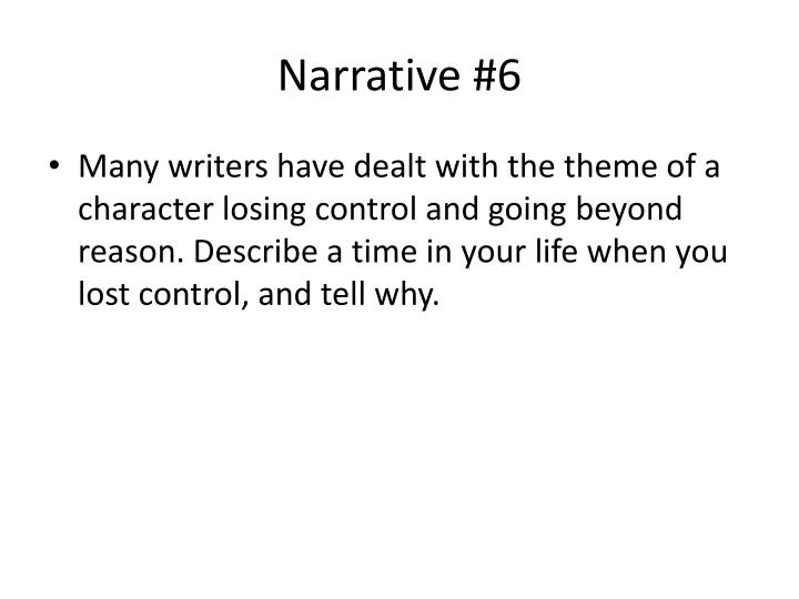 Narrative #6