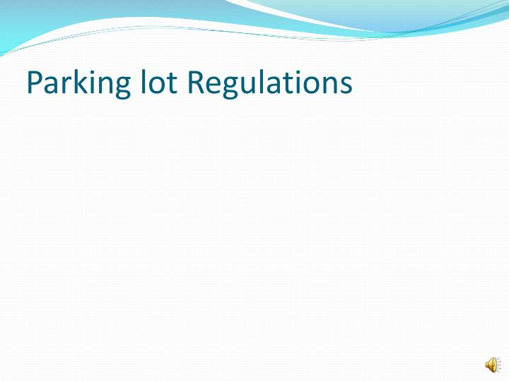 Parking lot Regulations