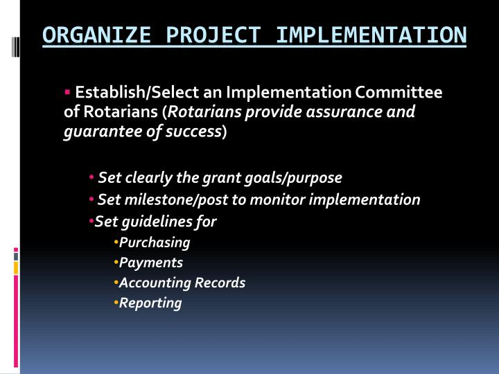 Establish/Select an Implementation Committee of Rotarians (