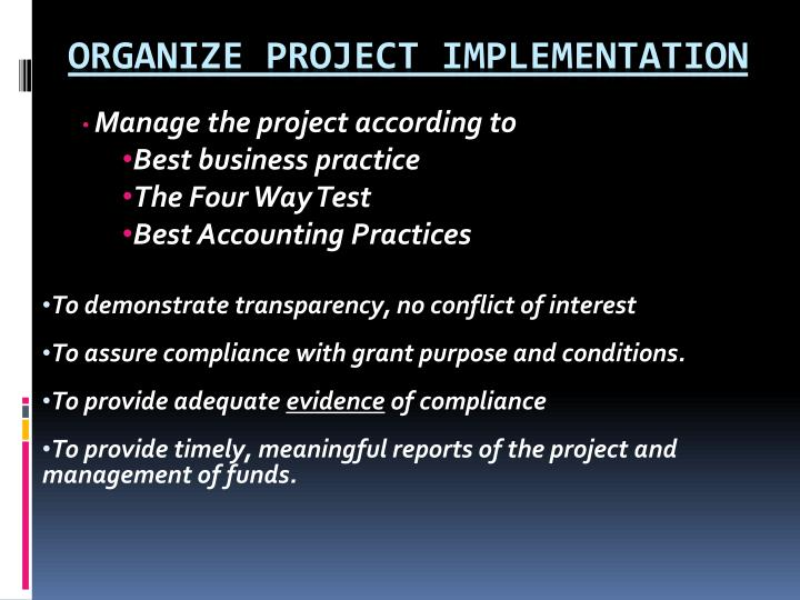 Manage the project according to