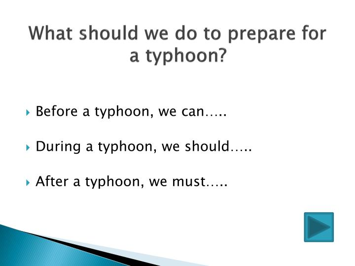 What should we do to prepare for a typhoon?