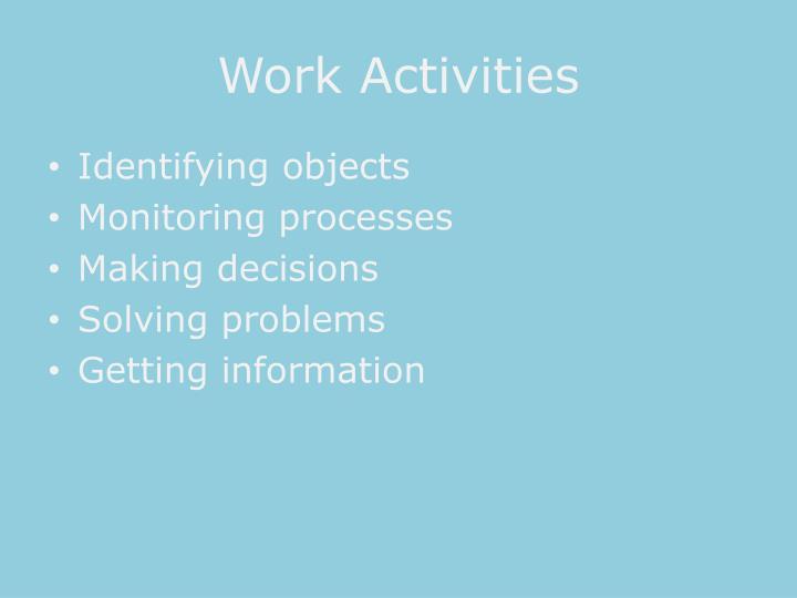 Work Activities