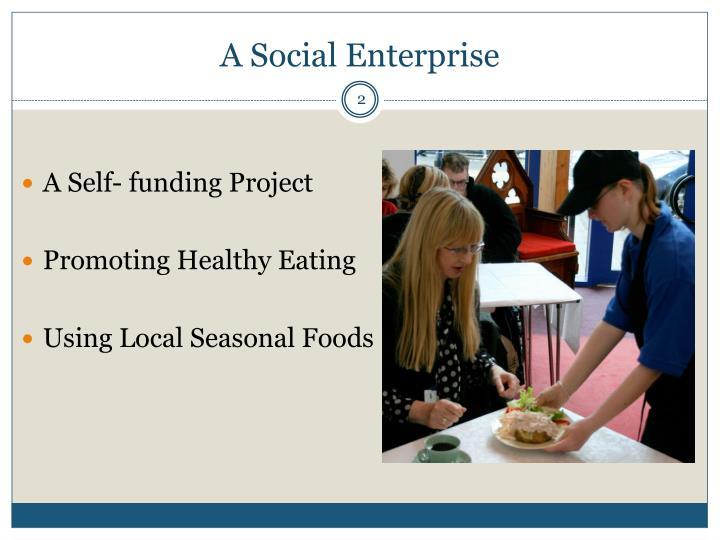 A Social Enterprise