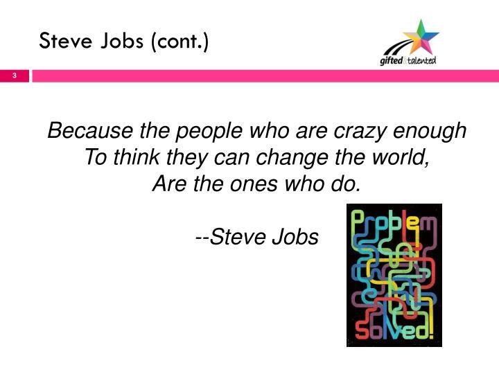 Steve Jobs (cont.)