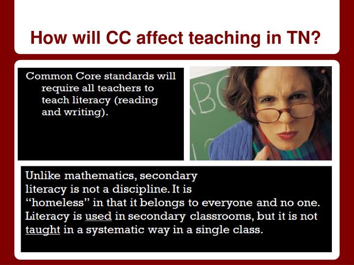 How will CC affect teaching in TN?