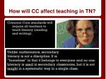 how will cc affect teaching in tn