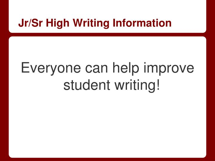 Jr/Sr High Writing Information