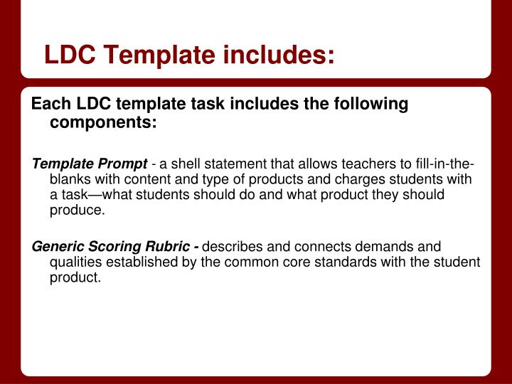 LDC Template includes: