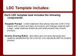 ldc template includes