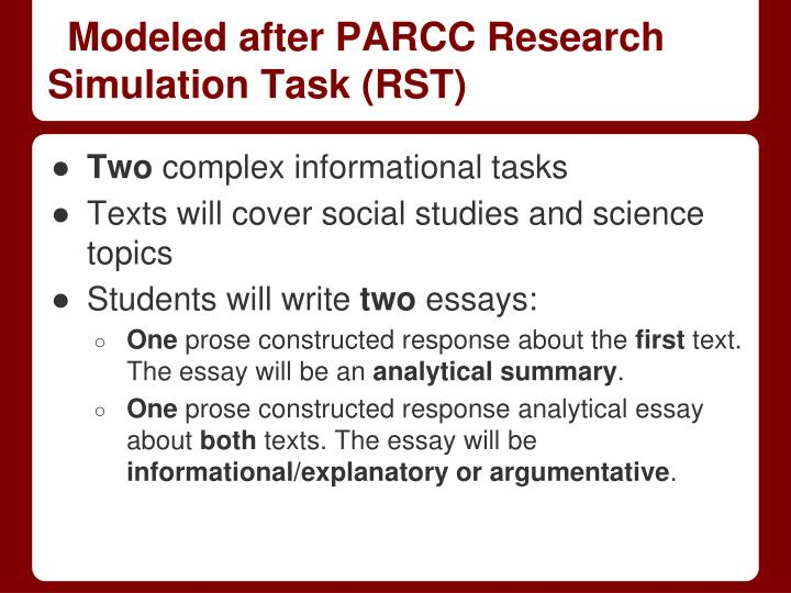 Modeled after PARCC Research Simulation Task (RST)