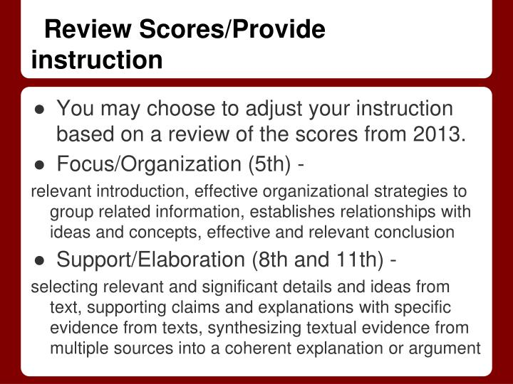 Review Scores/Provide instruction