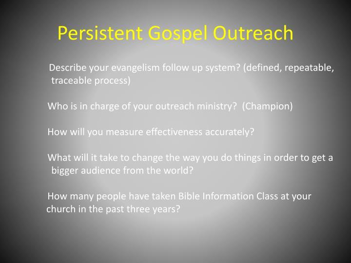 Persistent Gospel Outreach