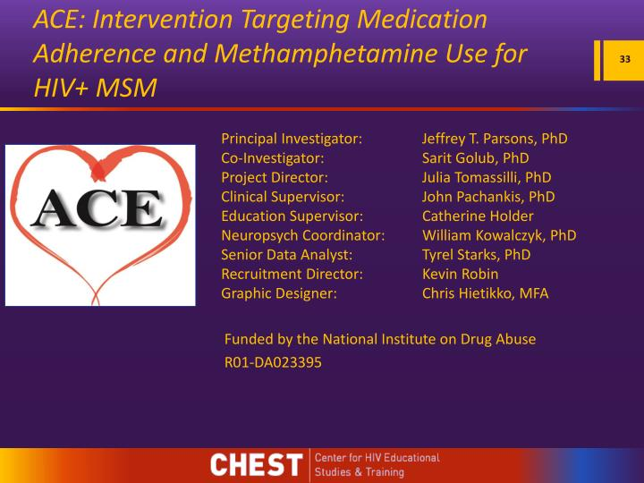 ACE: Intervention Targeting Medication Adherence and Methamphetamine Use for HIV+ MSM