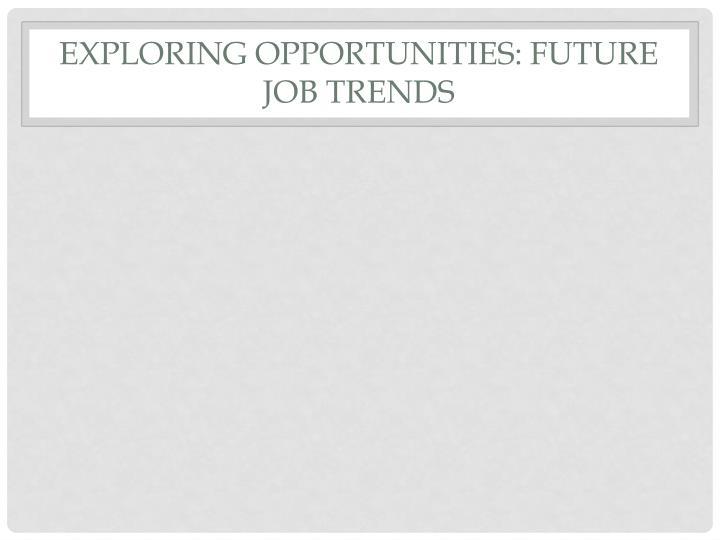 Exploring Opportunities: Future Job Trends