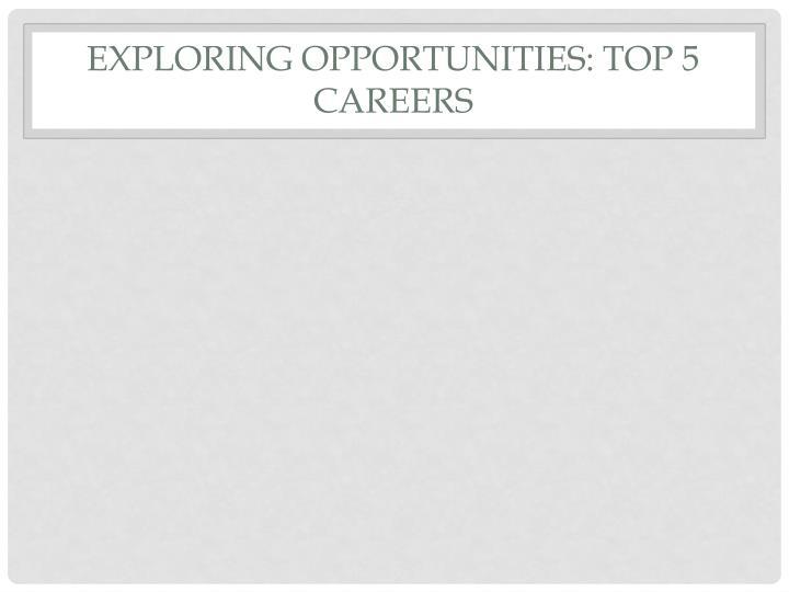 Exploring Opportunities: Top 5 Careers