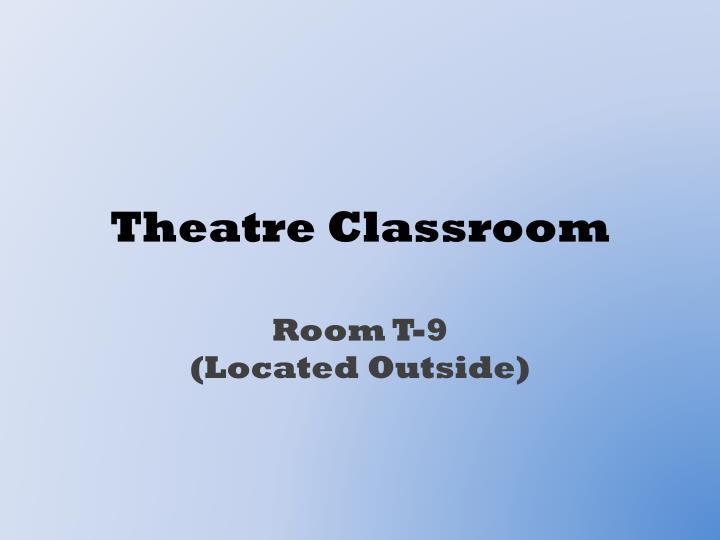 Theatre Classroom