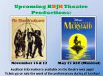 upcoming b d j h theatre productions