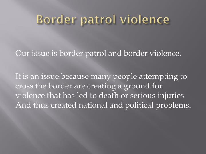 Border patrol violence