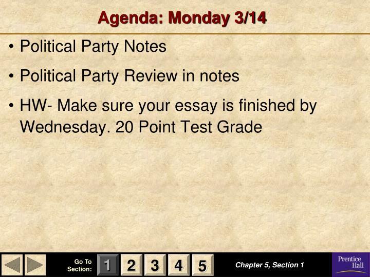 Agenda: Monday 3/14