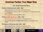 american parties four major eras
