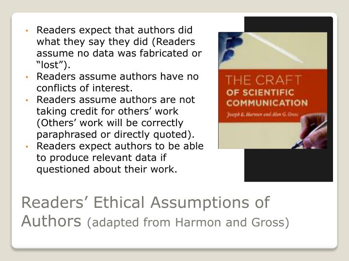 Readers ethical assumptions of authors adapted from harmon and gross