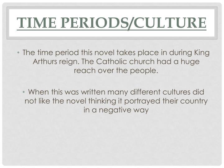 Time Periods/Culture