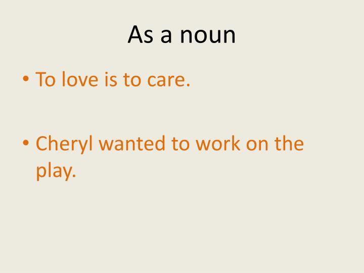 As a noun