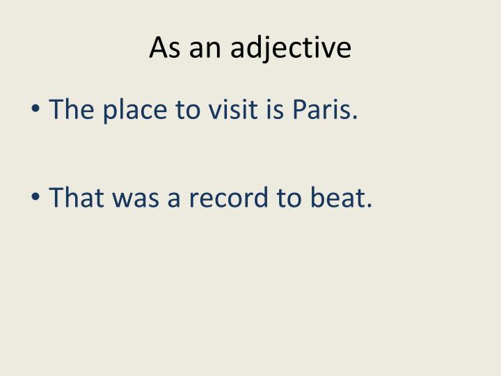 As an adjective