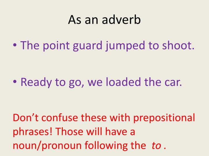 As an adverb
