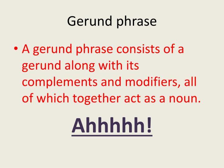 Gerund phrase