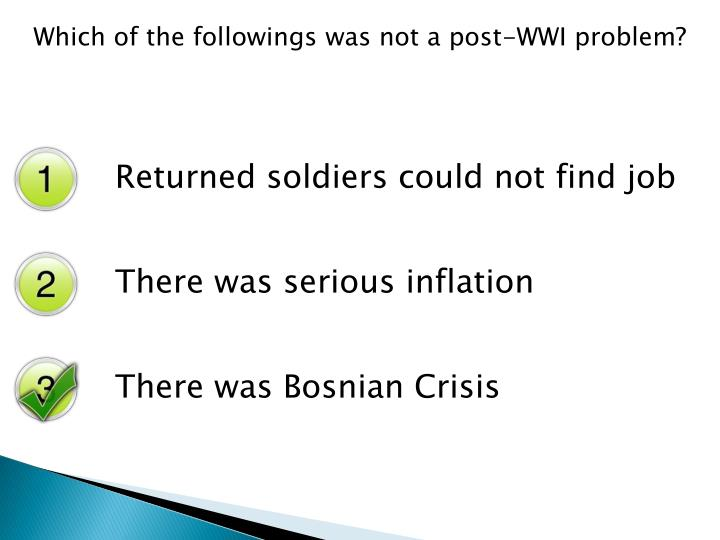 Which of the followings was not a post-WWI