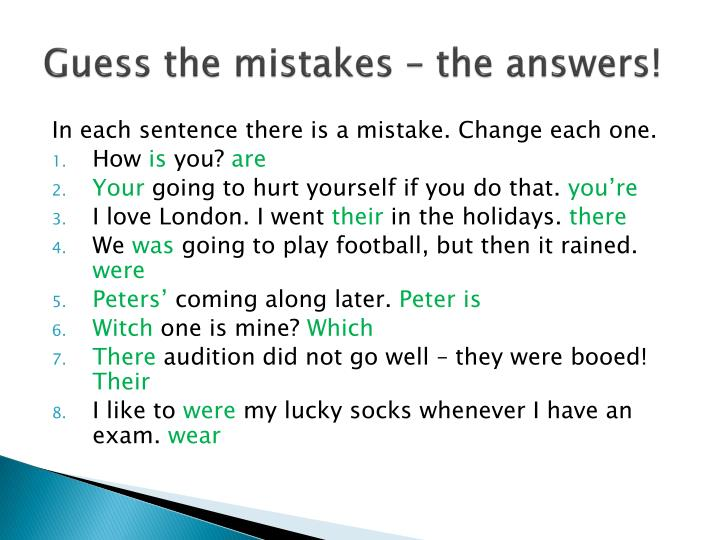 Guess the mistakes – the answers!
