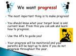 we want progress