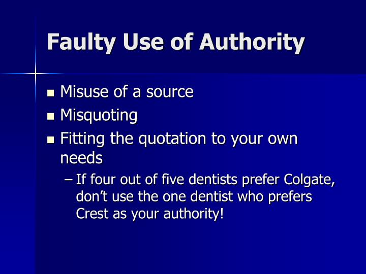 Faulty Use of Authority