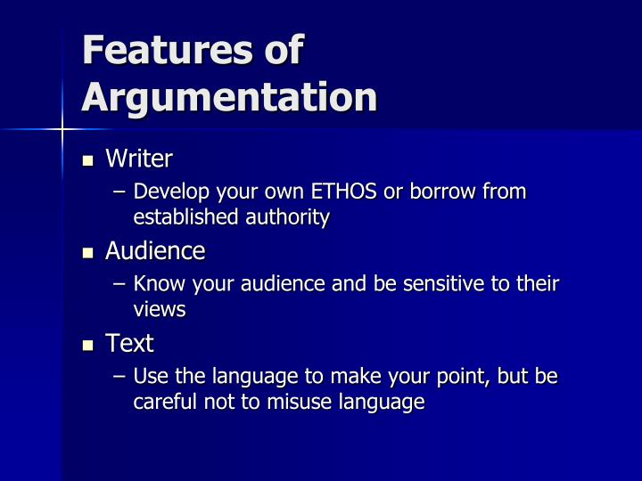 Features of Argumentation