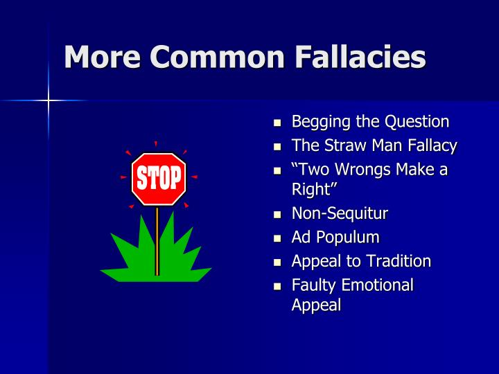 More Common Fallacies