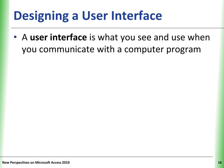 Designing a User Interface