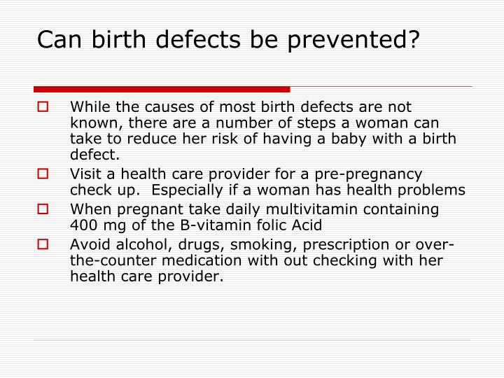 Can birth defects be prevented?