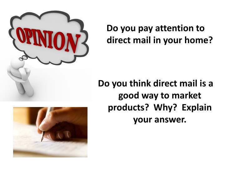 Do you pay attention to direct mail in your home?