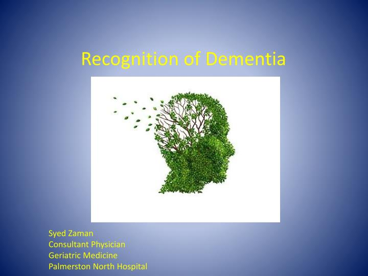 Recognition of Dementia