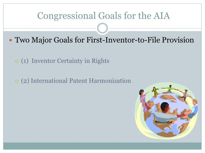 Congressional Goals for the AIA