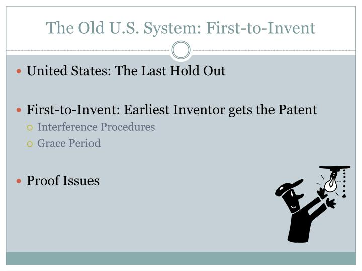 The Old U.S. System: First-to-Invent