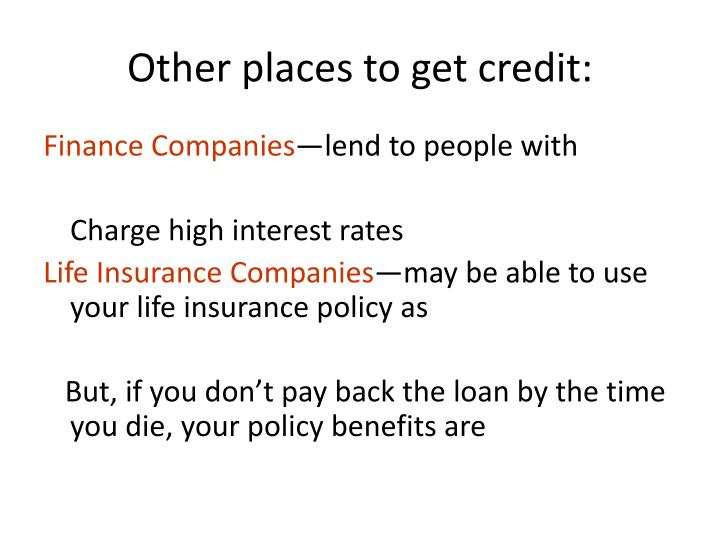Other places to get credit:
