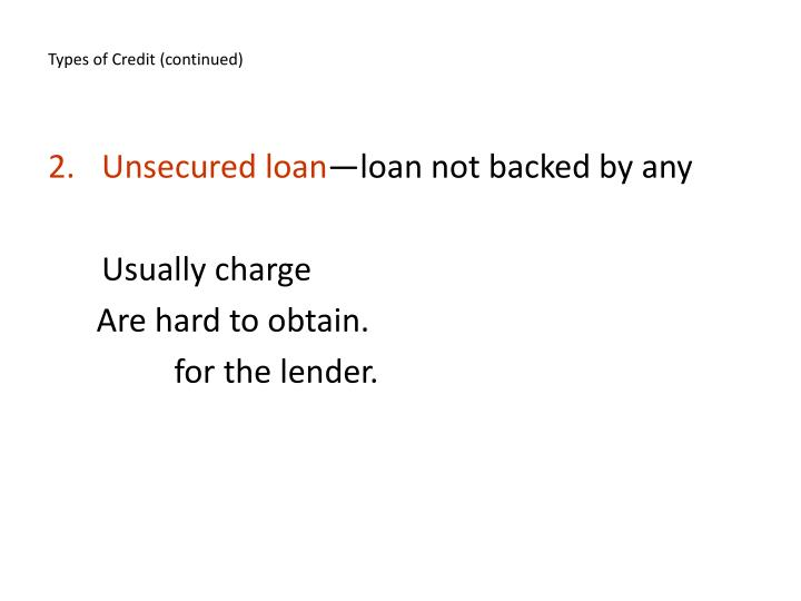 Types of Credit (continued)