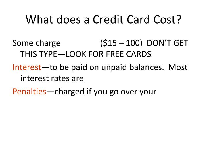 What does a Credit Card Cost?