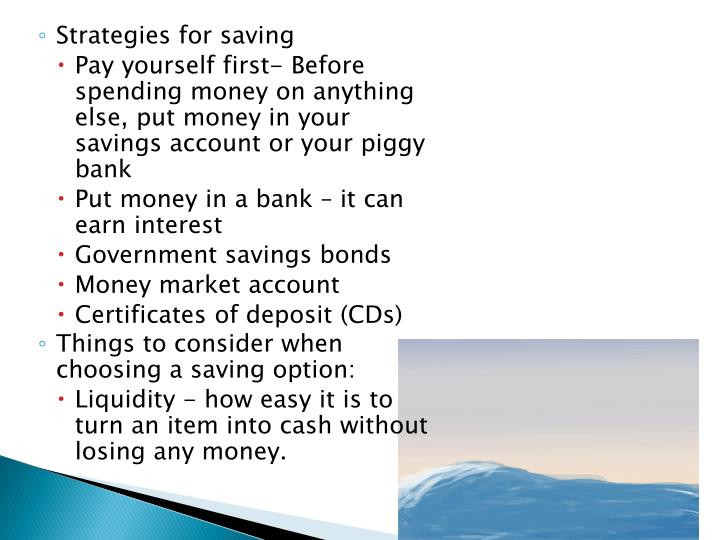 Strategies for saving