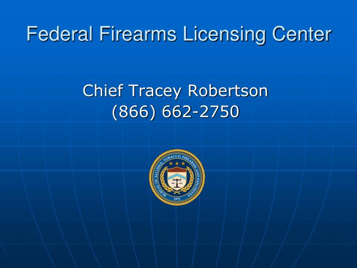 Federal Firearms Licensing Center